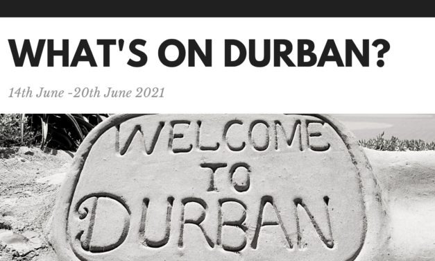 What's on Durban? 14th-20th June